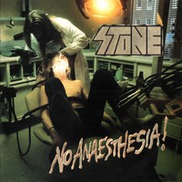 Stone: No anaesthesia -remastered-