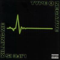 Type O Negative : Life is killing me