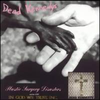 Dead Kennedys: Plastic Surgery Disasters / In God We Trust, Inc.