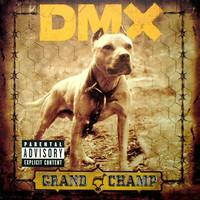 DMX: Grand champ