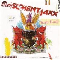 Basement Jaxx: Kish kash