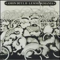 Amon Duul II: Lemmingmania