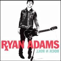 Adams, Ryan: Rock'n Roll