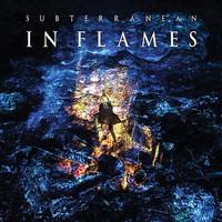 In Flames: Subterranean