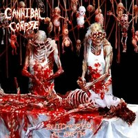Cannibal Corpse : Butchered at birth