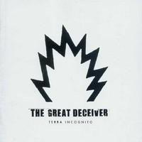 Great Deceiver: Terra incognito