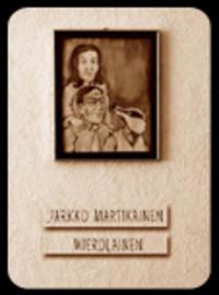 Martikainen, Jarkko: Mierolainen -longbox-
