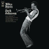 Davis, Miles: A tribute to Jack Johnson