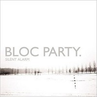 Bloc Party: Silent alarm