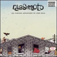Quasimoto: Further adventures of Lord Quas