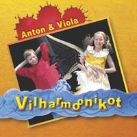 Anton & Viola : Vilharmoonikot