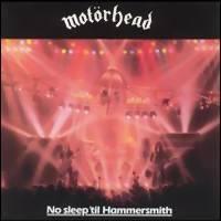 Motörhead: No sleep 'til hammersmith