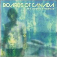 Boards Of Canada: Campfire headphase