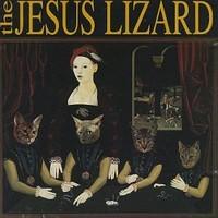 Jesus Lizard: Liar -deluxe-