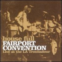 Fairport Convention: Live at the LA troubadour