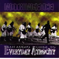 Nothingface: An Audio Guide to Everyday Atrocity