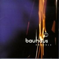 Bauhaus: Crackle -best of-