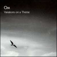 Om: Variations on a theme
