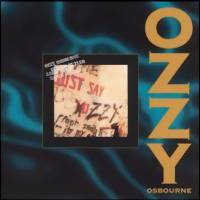 Osbourne, Ozzy: Just say Ozzy