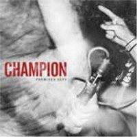 Champion: Promises kept