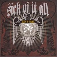 Sick Of It All: Death to tyrants