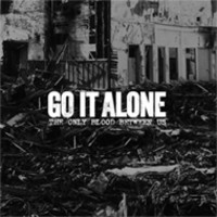 Go It Alone: The only blood between us