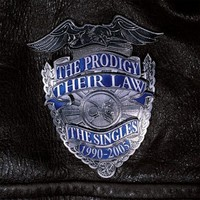 Prodigy: Their Law - The Singles 1990-2005