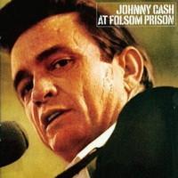 Cash, Johnny: At Folsom prison
