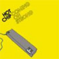 Hot Chip: Coming on strong