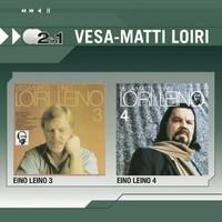 Loiri, Vesa-Matti: Eino Leino 3 / Eino Leino 4
