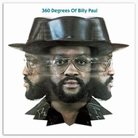Paul, Billy: 360 Degrees Of Billy Paul
