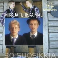 Mali, Mika ja Turkka: Tähtisarja - 30 suosikkia
