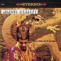 Mingus, Charles: Mingus Dynasty