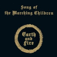Earth and Fire: Song of the Marching Children