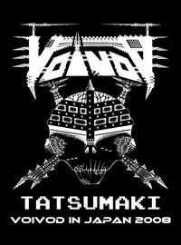 Voivod: Tatsumaki - Voivod Japan 2008