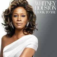 Houston, Whitney: I look to you