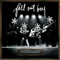 Fall Out Boy : Live in Phoenix