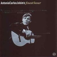 Jobim, Antonio Carlos: Finest hour