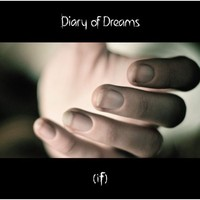 Diary of Dreams: If