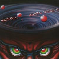 Amon Duul II: Vortex