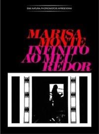 Monte, Marisa: Infinito ao meu redor