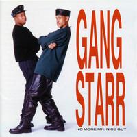 Gang Starr: No More Mr. Nice Guy
