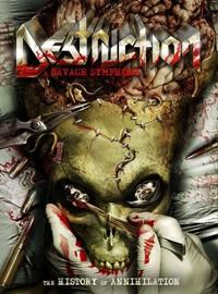 Destruction: A savage symphony - the history of annihilation -dvd+cd