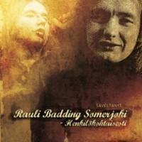 Somerjoki, Rauli Badding: Henkilökohtaisesti