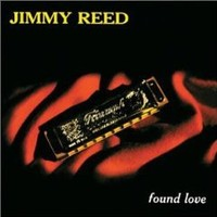 Reed, Jimmy: Found love