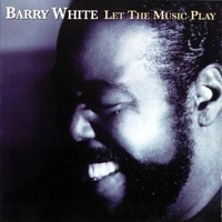White, Barry: Let the music play