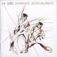UK Subs: Diminished responsibility