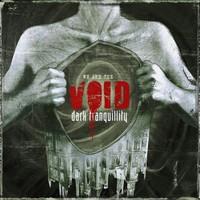 Dark Tranquillity: We are the void