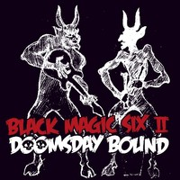 Black Magic Six : Doomsday bound