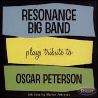 Petrescu, Marian: Resonance Big Band Plays Tribute to Oscar Peterson -cd+dvd-